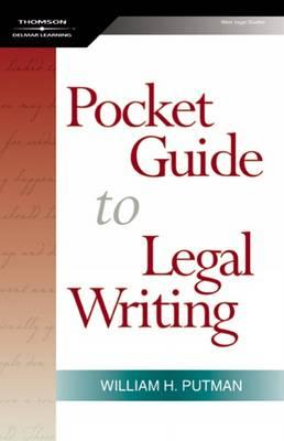 The Pocket Guide To Legal Writing By Putman, William H.